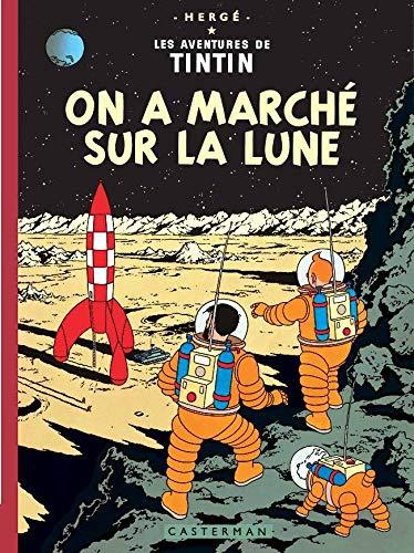 acheter On a marché sur la lune: Edition fac-similé en couleurs