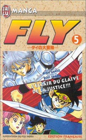 acheter Fly, tome 5 : L'Eclair du glaive de la justice