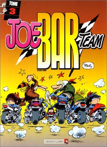 acheter Joe Bar Team, tome 3