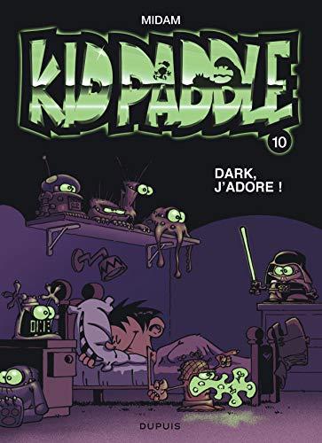 acheter Kid Paddle n°10 : Dark, j'adore