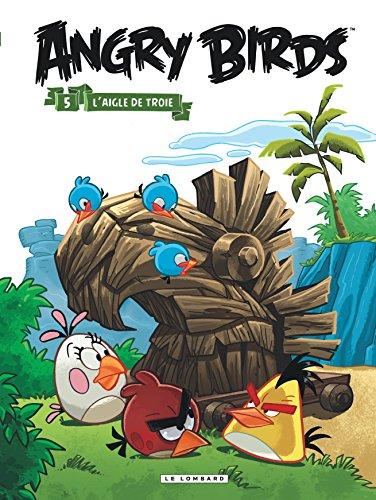acheter Angry Birds - Tome 5 - L'Aigle de Troie