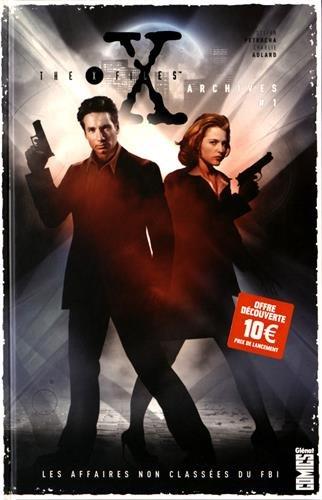 acheter The X-Files Archives - Tome 01 : Les affaires non classées du FBI
