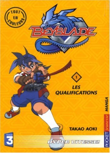 acheter Beyblade, tome 1 : Les Qualifications