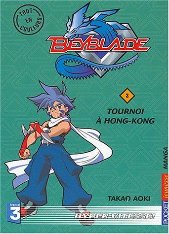 acheter Beyblade, tome 3 : Tournoi à Hong-Kong