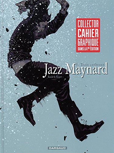 acheter Jazz Maynard - tome 6 - Trois corbeaux